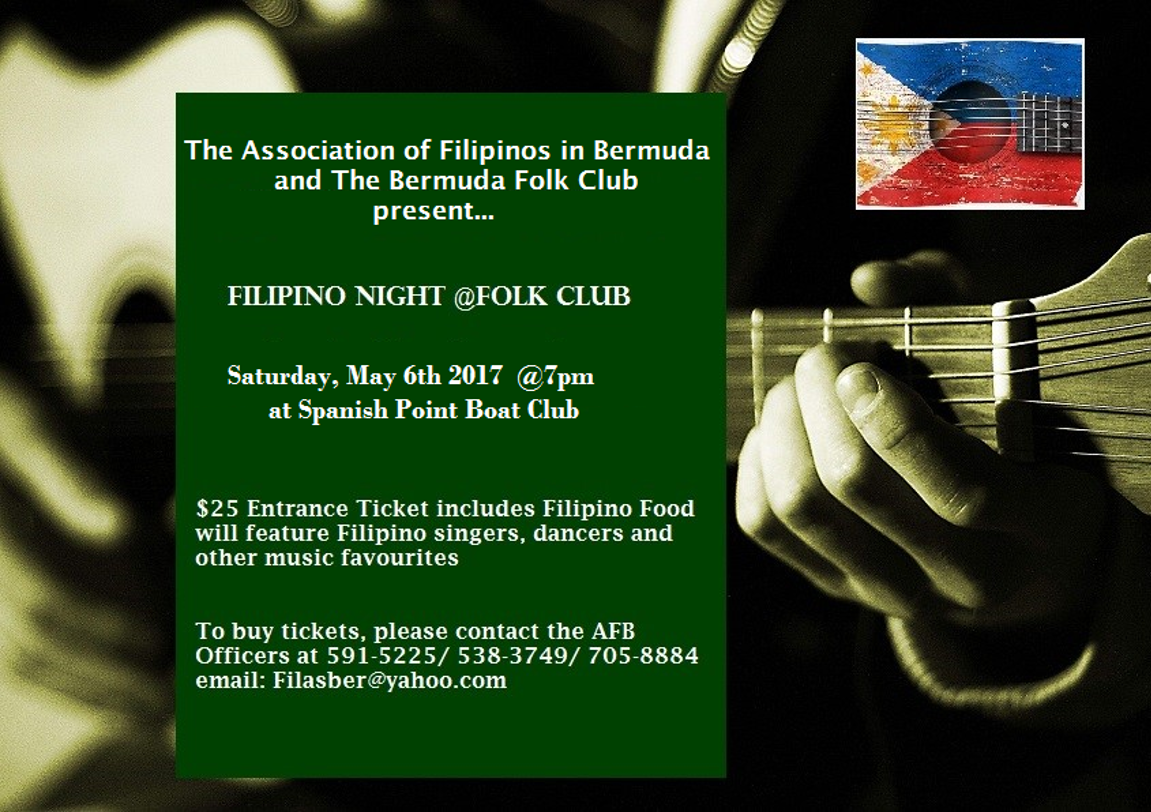 The Bermuda Folk Club's Filipino Night is coming up on Saturday, May 6th!
