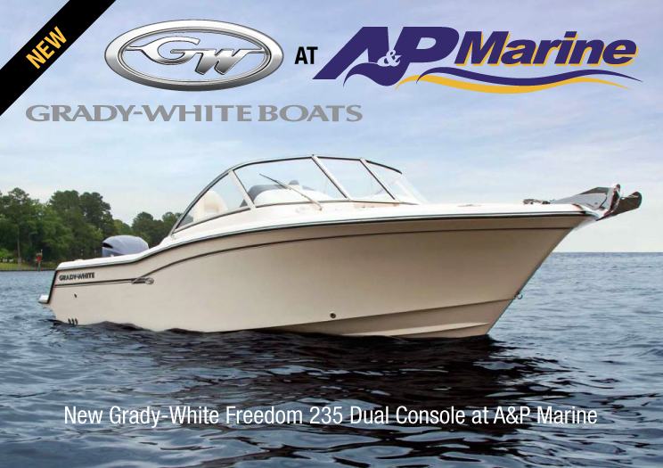 New Grady-White Freedom 235 Dual Console at A&P Marine