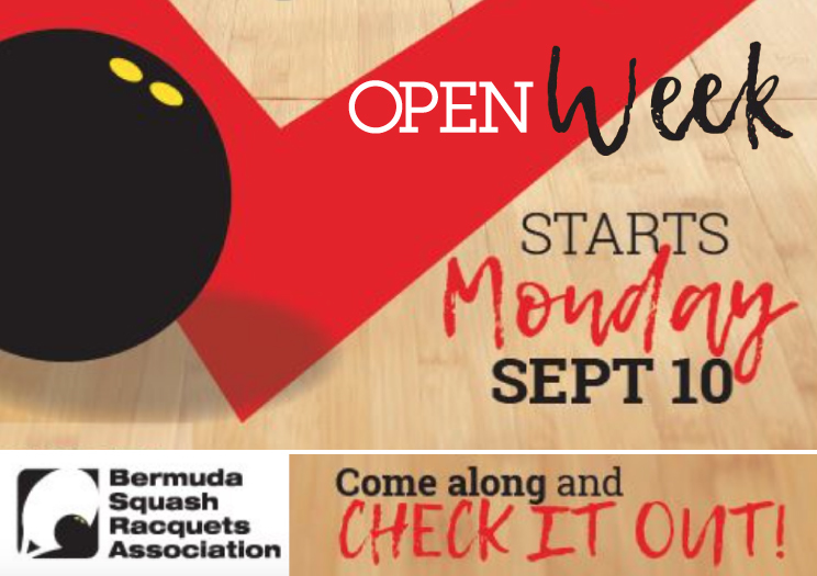 Bermuda Squash Raquets Association OPEN WEEK
