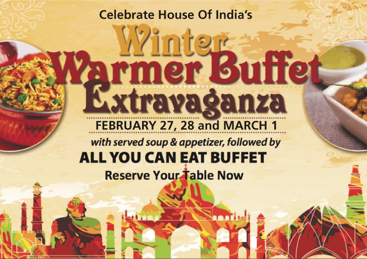 At House Of India on February 27th, 28th and March 1st, 2018