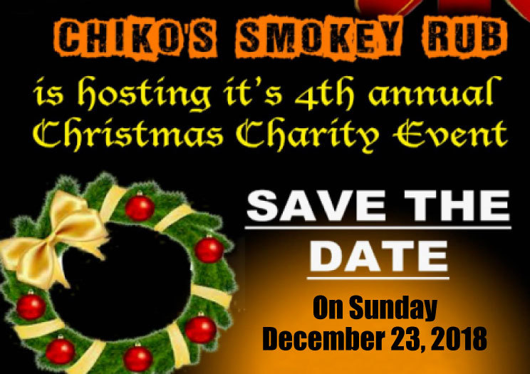 Chiko's Smokey Rub Christmas Charity Dinner Event is Sunday December 23rd
