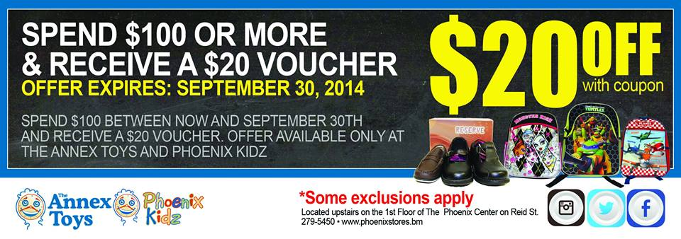 Bermuda Annex Toys Spend $100.00 at Phoenix Centre and Receive a $20.00 Annex Toys or Phoenix Kids Gift Voucher