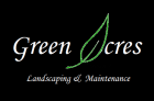 Green Acres Landscaping & Maintenance