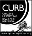 CURB (Citizens Uprooting Racism in Bermuda)